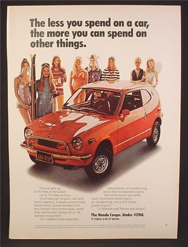 Magazine Ad For Honda Coupe Car, Spend More On Other Things, 8 Pretty Women, 1972