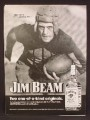 Magazine Ad For Jim Beam Kentucky Bourbon Whiskey, Red Grange, Old Time Football Player, 1974