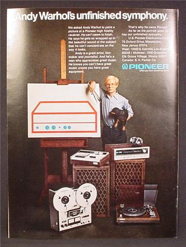Magazine Ad For Pioneer Stereo Electronics, Andy Warhol, Celebrity Endorsement, 1975