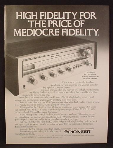Magazine Ad For Pioneer SX-450 High Fidelity Receiver, Stereo Equipment, SX450, SX 450, 1977