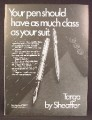 Magazine Ad For Sheaffer Targa Pen, Ballpoint, Fountain, As Much Class Ass Your Suit, 1977