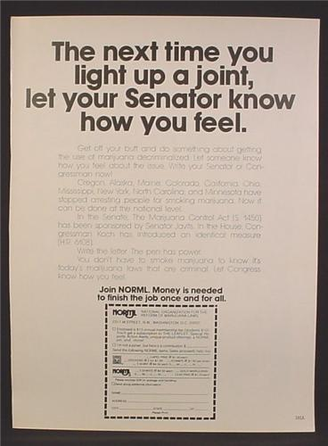 Magazine Ad For NORML, The Next Time You Light Up A Joint Let Your Senator Know, 1978
