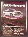 Magazine Ad For American Motors AMX Car, AMC, Higher Level of Excitement, 1979