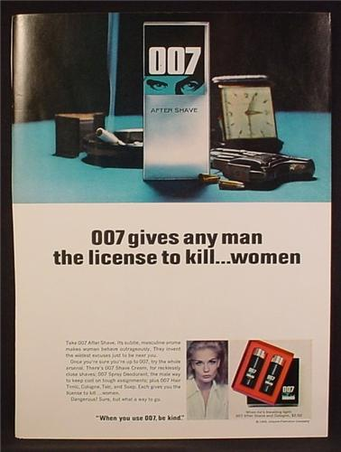 Magazine Ad For 007 After Shave, 007 Gives Any Man The License To Kill...Women, 1964