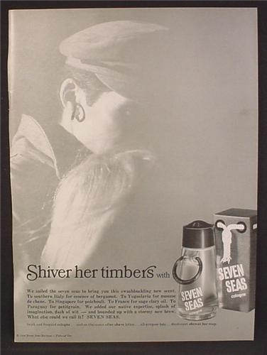 Magazine Ad For Seven Seas Cologne, Shiver  Her Timbers, 1966, 8 3/8 by 11