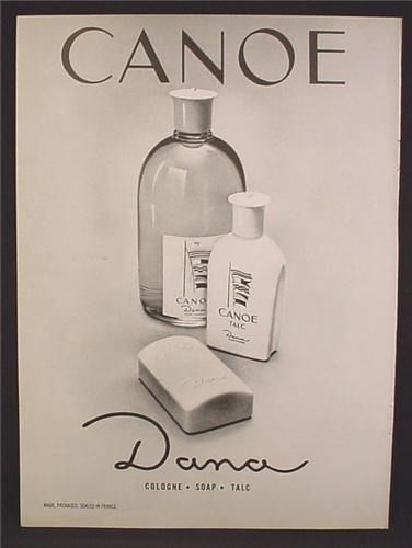 Magazine Ad For Canoe Cologne, Soaps, Talc, Fragrance By Dana, 1966, 8 3/8 by 11