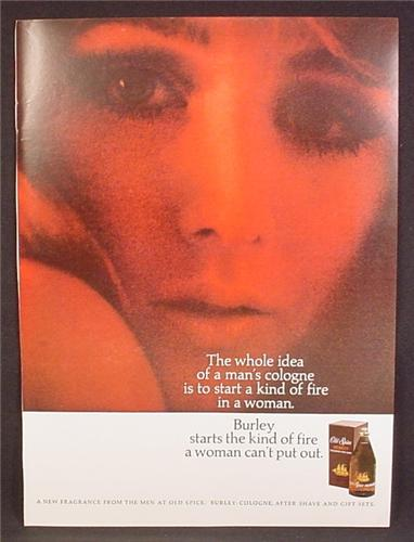 Magazine Ad For Old Spice Burley Cologne, Start A Kind Of Fire In A Woman,  1968, 8 1/4 by 11