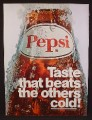 Magazine Ad For Pepsi, Pepsi-Cola, Large Bottle Covered In Ice, Beats The Others Cold, 1969