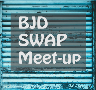BJD-Swap-Meet-up