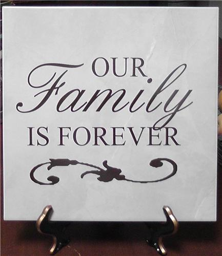 Our Family Is Forever Vinyl Decal Quote / Picture Art On Decorative Ceramic Tile 12x12 With Stand