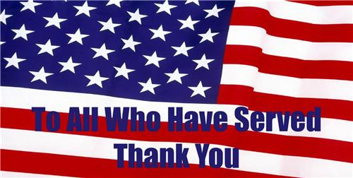 VETERANS DAY LICENSE PLATE TO ALL WHO HAVE SERVED THANK YOU MILITARY PATRIOTIC