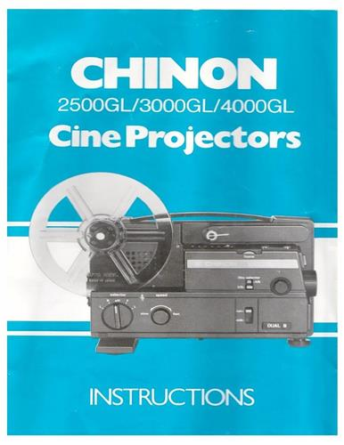 CHINON 2500GL 3000GL 4000GL PROJECTOR MANUAL - hard copy