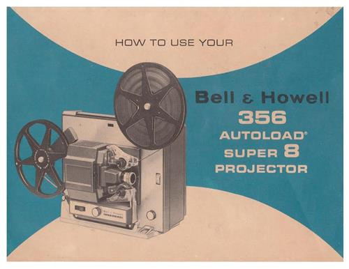 BELL & HOWELL 356A PROJECTOR MANUAL - PDF- e-manual emailed