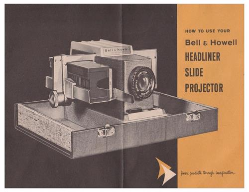 VINTAGE BELL & HOWELL HEADLINER SLIDE PROJECTOR MANUAL - PDF- emailed