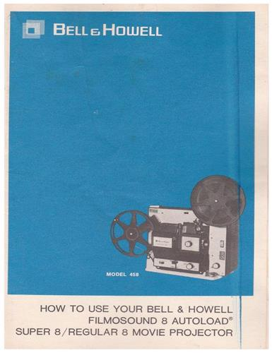 BELL & HOWELL 458 PROJECTOR MANUAL - PDF- e-manual emailed