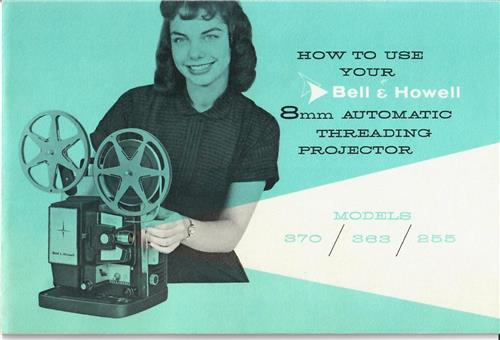 BELL & HOWELL 370 363 255 PROJECTOR MANUAL - hard copy - reprint - 22 pages