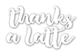 Thanks a Latte Phrase Die - CUTplorations